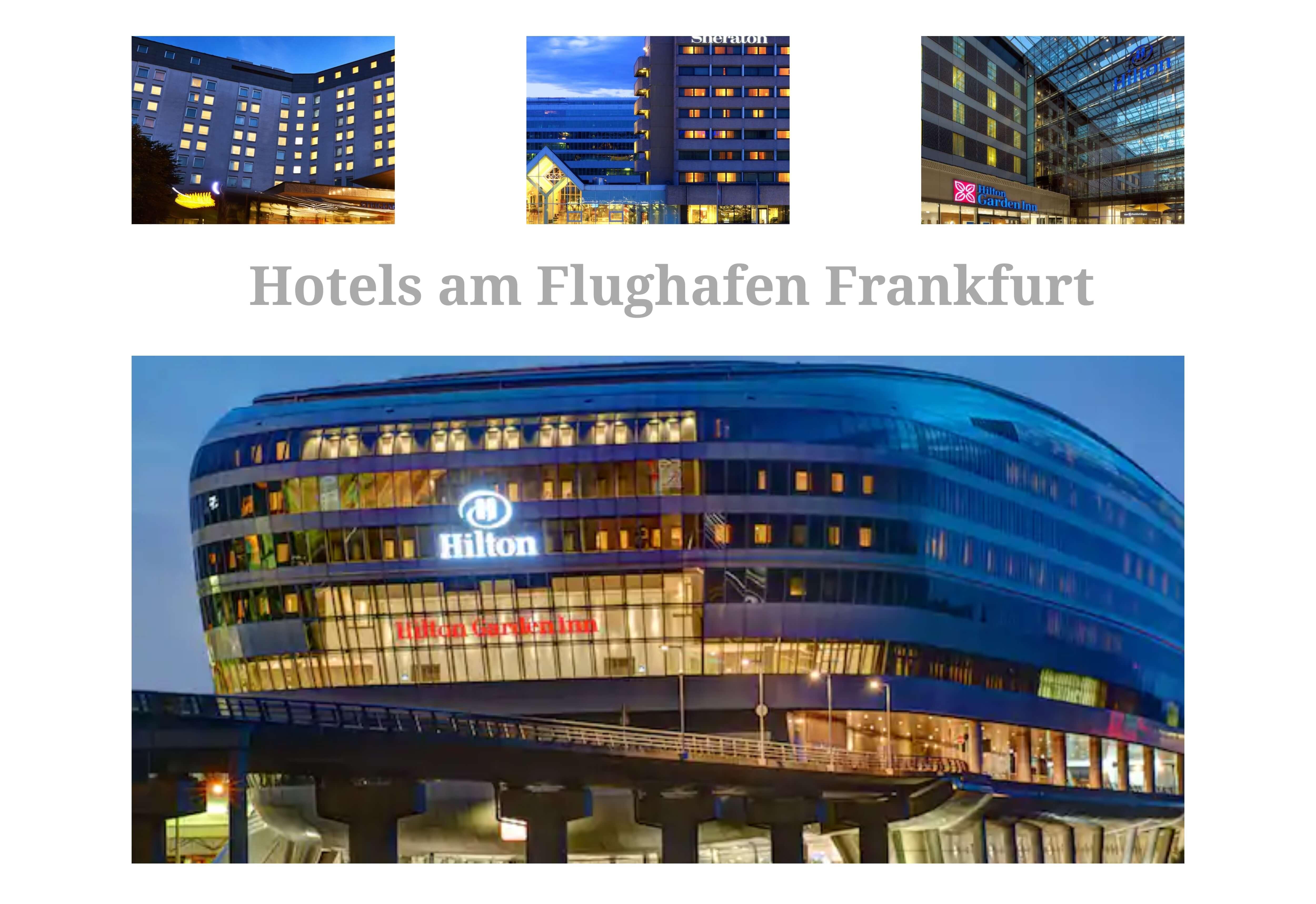 Hotels am Flughafen Frankfurt Airport
